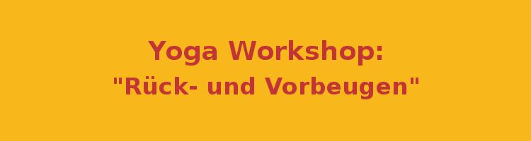 Workshop_Martina Tanzer_Jeanette Lausen_Dornbirn_Yogastudio 15_Rückbeugen_Vorbeugen